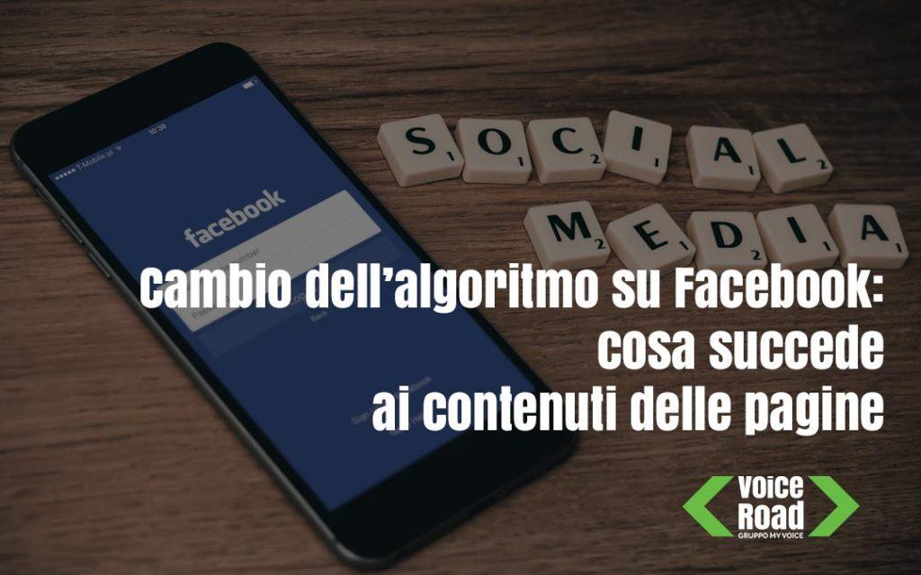 Cambio dell algoritmo su Facebook cosa succede ai contenuti delle pagine