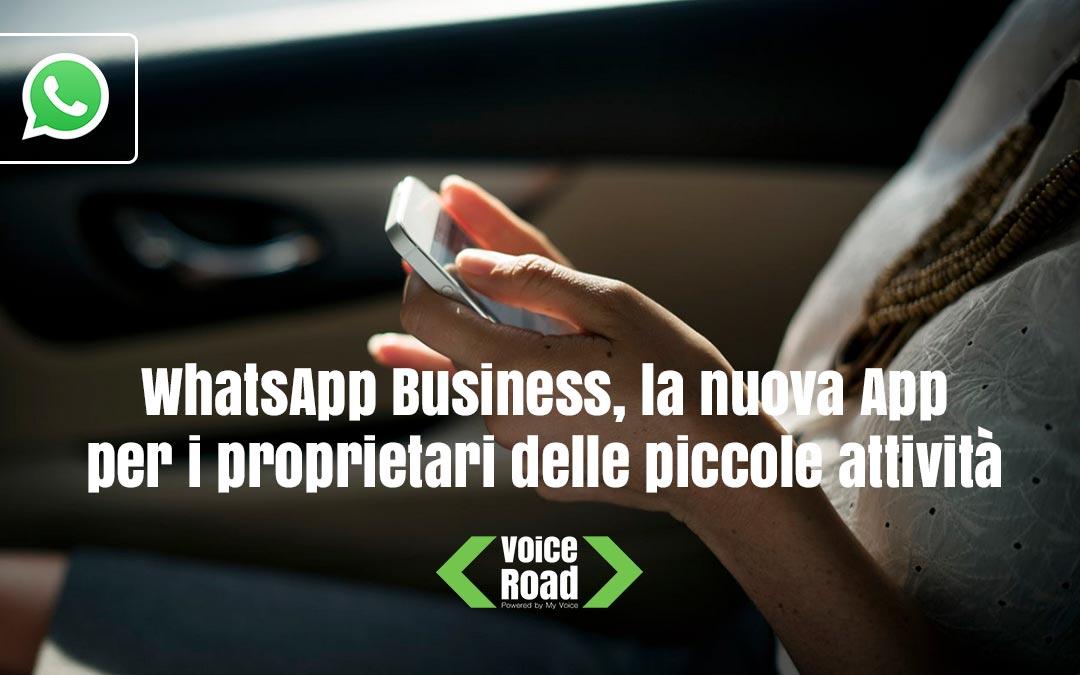 WhatsApp Business, la nuova App per i proprietari delle piccole attività